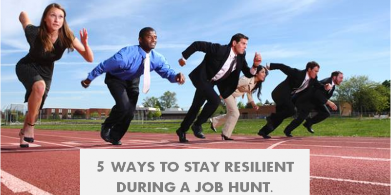 5 WAYS TO STAY RESILIENT IN A JOB HUNT ASAP MIAMI